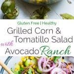 Collage image of grilled corn and tomatillo salad. Recipe on Foodfaithfitness.com