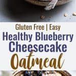 Blueberry Cheesecake Oatmeal - This quick and easy Blueberry Oatmeal with Cheesecake Swirl is a healthy, low fat and gluten free breakfast that tastes like waking up to cheesecake! | #Foodfaithfitness | #Glutenfree #healthy #breakfast #oatmeal #sugarfree