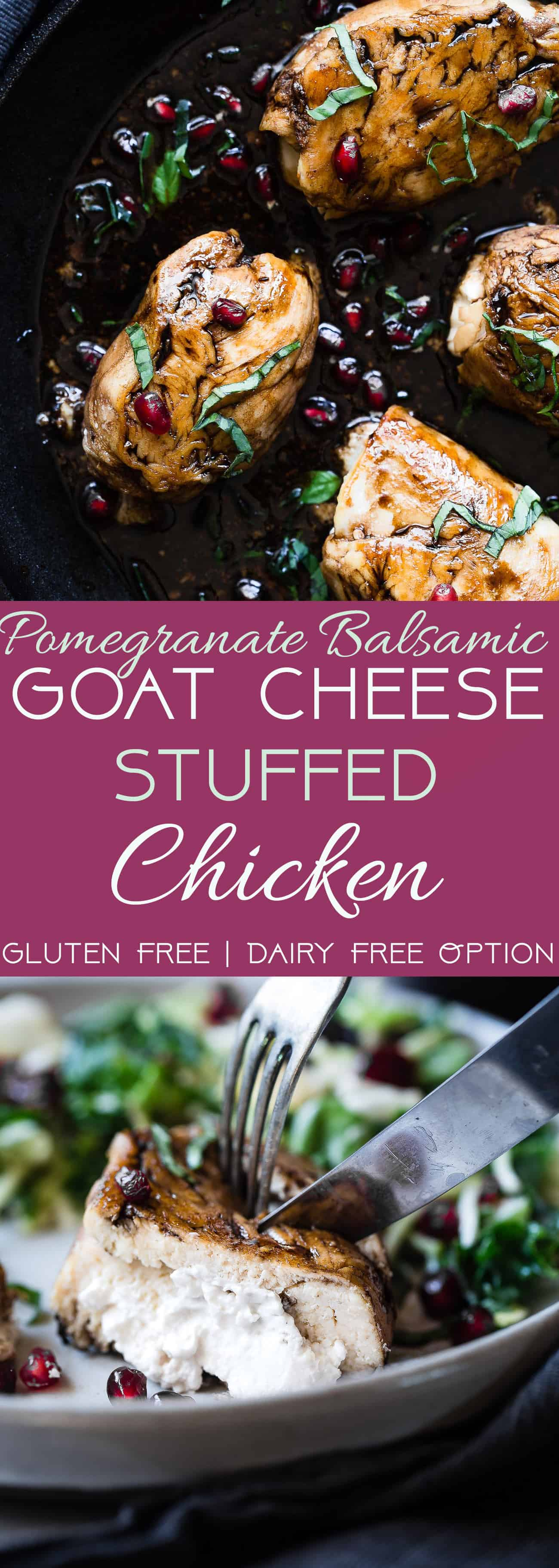 Balsamic Pomegranate Goat Cheese Stuffed Chicken - A healthy and gluten free dinner, loaded with superfoods! Both picky husbands and kids love this dinner and it feels like a fancy restaurant but is quick and easy enough for weeknights! | Foodfaithfitness.com | @FoodFaithFit | balsamic baked chicken. healthy balsamic chicken. balsamic glazed chicken. healthy chicken dinners. quick and easy chicken dinners
