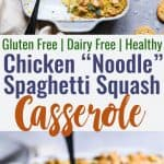 """Healthy Chicken """"Noodle"""" Spaghetti Squash Casserole -This Healthy Chicken Noodle Casserole uses spaghetti squash so it's gluten free and dairy free! Homemade condensed chicken soup makes it SO creamy! The best healthy comfort food! 