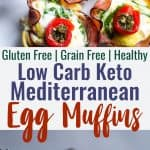 Mediterranean Keto Low Carb Egg Muffins - These easy, healthy egg muffinshave a little Mediterraneanflair and are packed with protein! A portable, healthy and gluten free breakfast or snack that is keto friendly and low carb! | #Foodfaithfitness | #Glutenfree #Keto #Lowcarb #Breakfast #Healthy