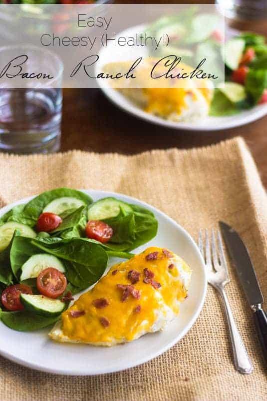 Easy Cheesy Bacon Ranch Chicken - Food Faith Fitness