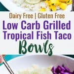 Low Carb Fish Taco Bowls - A healthier, gluten free spin on the classic Mexican dish that is SUPER easy to make and will please even the pickiest eaters! On the table in 30 minutes are perfect for busy weeknights! | #Foodfaithfitness | #Glutenfree #Lowcarb #Healthy #Fishtaco #Mexican