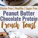 Chocolate Peanut Butter Protein French Toast - Loaded with chocolate peanut butter goodness and 32g of protein! SO easy to make and has a gluten free and paleo friendly option! Your new favorite breakfast to keep you FULL! | #Foodfaithfitness | #Glutenfree #Healthy #Paleo #Breakfast #FrenchToast