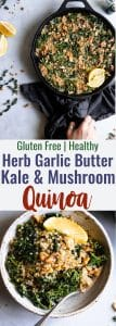 Kale Quinoa and Mushroom Skillet with Garlic Herb Butter - This skilletis made in one pan and is SO easy and full of flavour. It's a healthy, meatless dinner that your whole family will love! Great for meal prep too! | #Foodfaithfitness | #Glutenfree #Vegetarian #Healthy #Meatless #Dinner