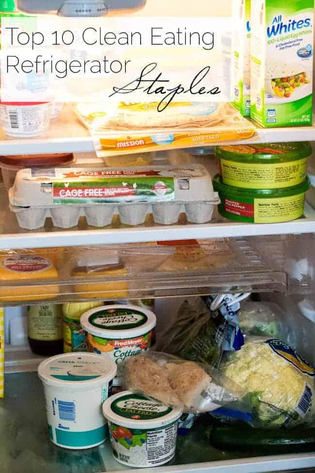 Top 10 Clean Eating Refrigerator Staple | Foodfaithfitness.com |