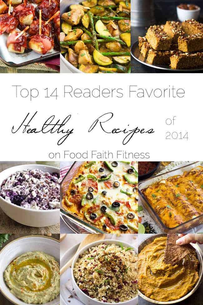 Top 14 Healthy Recipes of 2014   Foodfaithfitness.com   #recipe