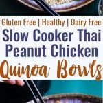 Slow Cooker Thai Peanut Chicken Quinoa Bowls - CREAMY crockpot Thai peanut chicken is mixed with quinoa and a spicy cabbage slaw to make a family friendly, gluten free and healthy meal! The slow cooker does the work for you! | #Foodfaithfitness | #Glutenfree #Dairyfree #Healthy #Slowcooker #Crockpot