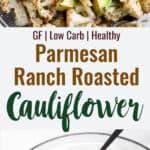 ranch cauliflower collage photo