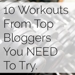 10 Workouts from Top Fitness Bloggers That You NEED To Try! | Foodfaithfitness.com | @FoodFaithFit