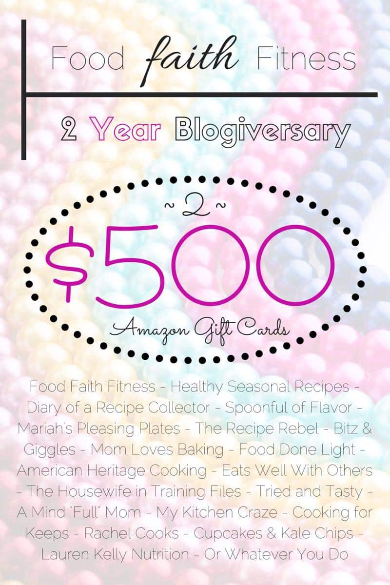 Food Faith Fitness' 2nd Bloggeriversay Giveaway - 2 $500 Amazon Gift Cards! | Foodfaithfitness.com | @FoodFaithFit