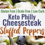 Low Carb Keto Philly Cheesesteak Stuffed Peppers - These stuffed peppers have all the flavors of your favorite sandwich in a healthy, low carb, easy weeknight meal that will please even picky eaters! Healthy comfort food at its best! | #Foodfaithfitness | #Glutenfree #Keto #Lowcarb #Healthy #Grainfree