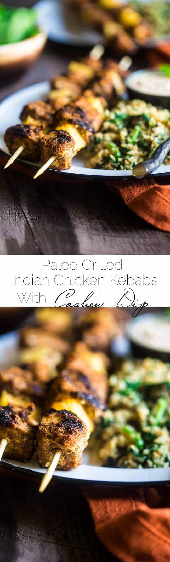 Indian Paleo Chicken Kebabs with Cashew Cream Dip - This chicken kebab recipe is served with coconut cashew cream for an easy, healthy, Summer meal that will take you to the Middle East! | Foodfaithfitness.com | @FoodFaithFit