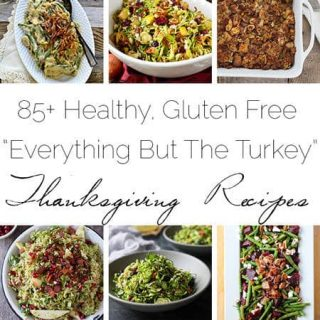 85+ Healthy, Gluten free Thanksgiving Recipes Roundup