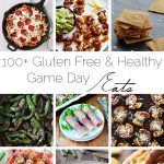 100+ Healthy, Gluten Free Game Day Appetizers