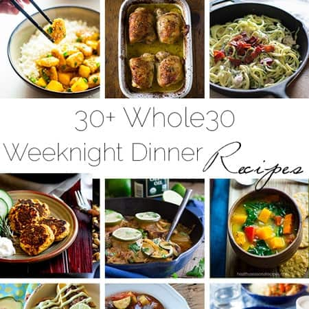 30+ Whole30 Compliant Weeknight Dinner Recipes - A list of DELICIOUS, easy and whole30 compliant meals for busy nights! | Foodfaithfitness.com | @FoodFaithFit