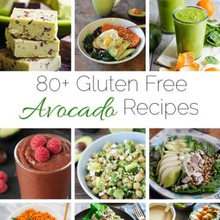 80+ Gluten Free, Healthy Avocado Recipes