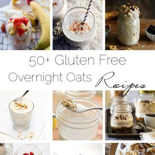 50+ Gluten Free Overnight Oats Recipes