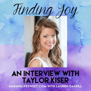 The Finding Joy Podcast - Interview with Taylor of www.foodfaithfitness.com