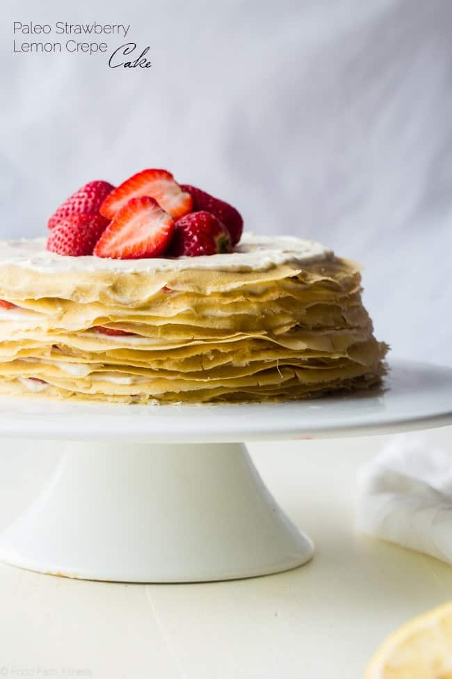 Paleo Crepes Cake With Strawberries Food Faith Fitness