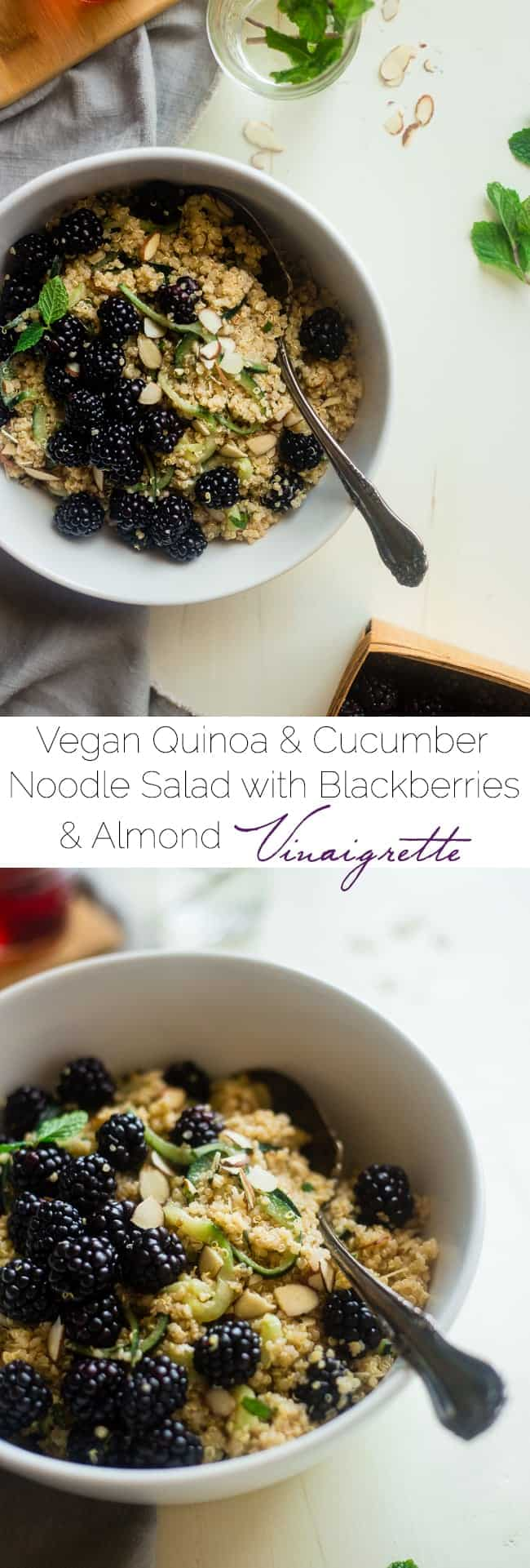 Vegan Blackberry Quinoa Salad with Cucumber Noodles and Almond Vinaigrette - This easy gluten free quinoa salad recipe has cucumber noodles, fresh mint and sweet blackberries! It's a light healthy, vegan meal for spring! | Foodfaithfitness.com | @FoodFaithFit