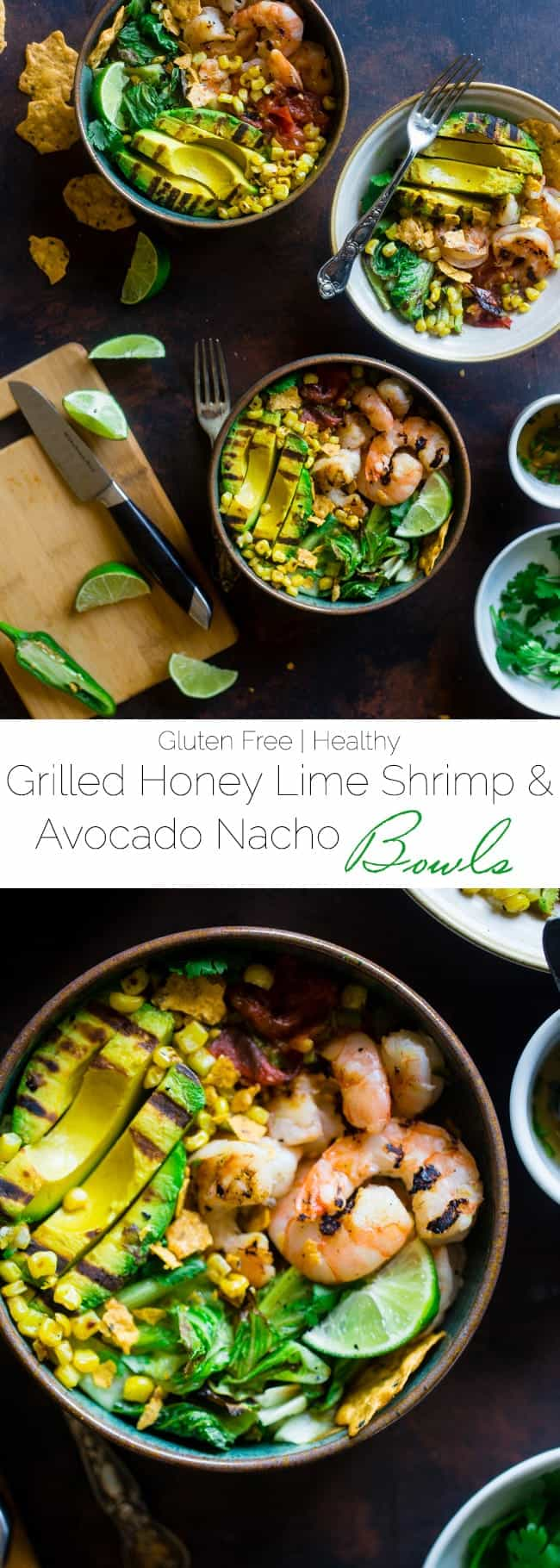 Honey Lime Grilled Avocado Shrimp Nacho Bowls - These smoky-sweet bowls have glazed honey lime grilled avocado, spicy shrimp. tomato and corn! Top them with gluten free nacho chips for a healthy, summer meal that's packed with flavor! | Foodfaithfitness.com | @FoodFaithFit