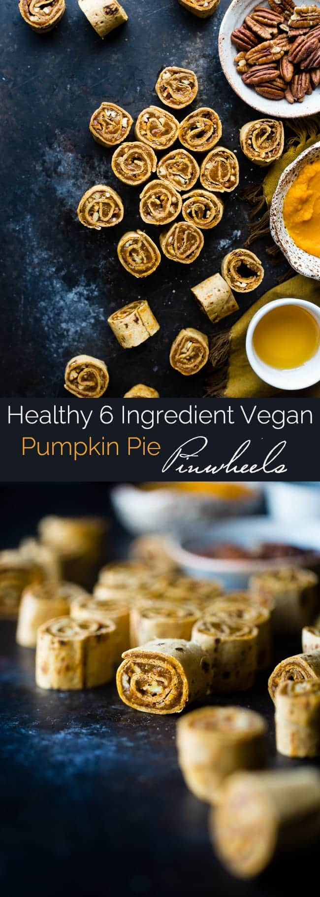 6 Ingredient Vegan Pumpkin Pie Pinwheels - These healthy pumpkin pie pinwheels are only 6 ingredients, under 200 calories and are ready in 20 minutes! They're an easy snack or party food for fall! Gluten free option included! | Foodfaithfitness.com | @FoodFaithFit