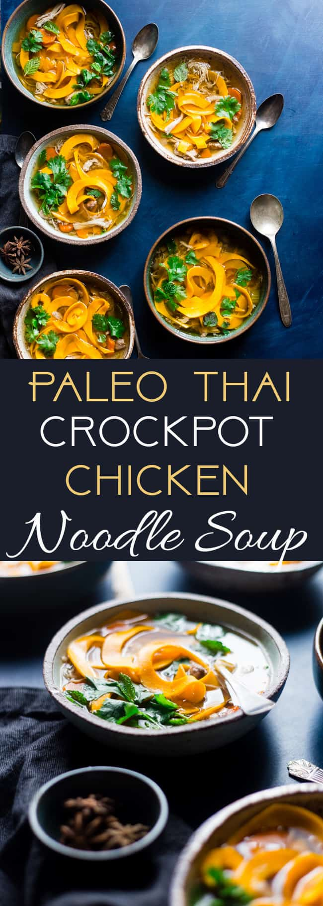 Thai Crockpot Paleo Chicken Noodle Soup - A Thai twist on the classic with butternut squash noodles so it's gluten free, whole30 compliant under 300 calories and 3 SmartPoints! A low-carb option is included! | Foodfaithfitness.com | @FoodFaithFit | slow cooker paleo chicken soup. crockpot chicken noodle soup. low carb chicken noodle soup. healthy chicken noodle soup. slow cooker chicken noodle soup. whole30 soup recipes. whole30 dinner recipes. paleo dinner recipes. whole30 slow cooker recipes. dairy free chicken noodle soup. Butternut squash paleo chicken noodle soup.