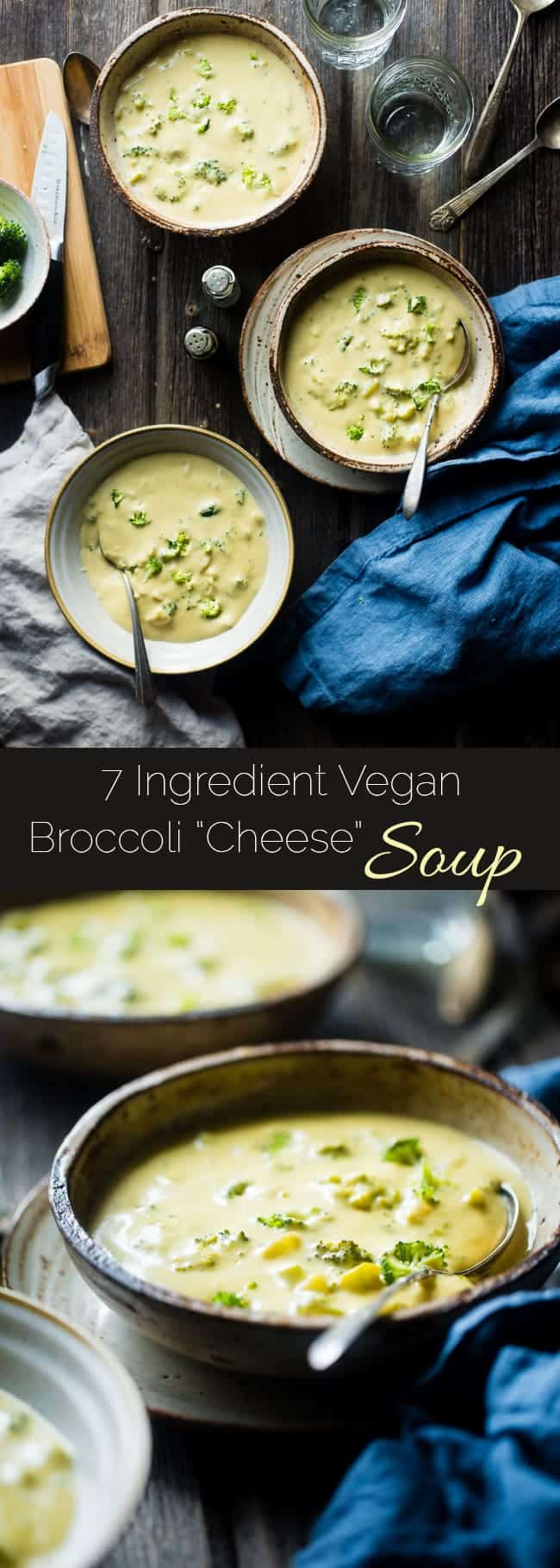 7 Ingredient Vegan Broccoli Cheese Soup - SO thick, rich and creamy you would never know it's dairy free, gluten free and healthy! It's ready in only 15 minutes and SO easy to make! | Foodfaithfitness.com | @FoodFaithFit