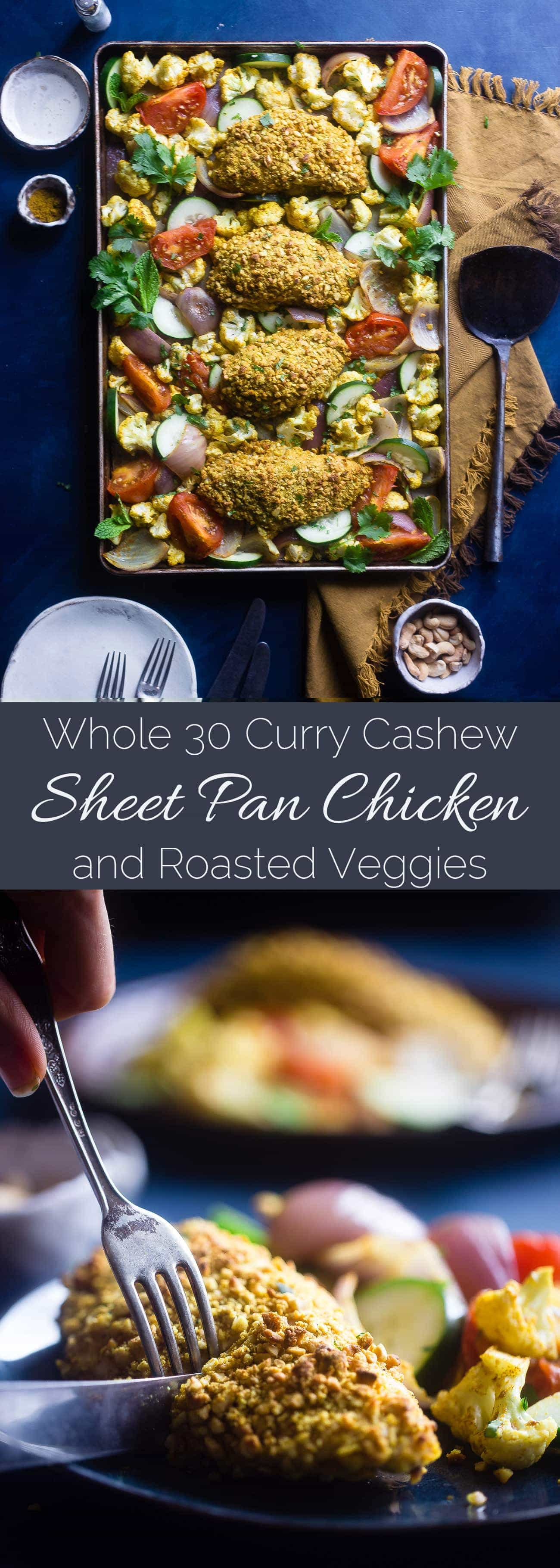 Whole30 Sheet Pan Curry Cashew Chicken - This low carb cashew chicken is flavored with curry, and the whole meal is made on one sheet! It's an easy, healthy weeknight meal the whole will love, for under 400 calories! | Foodfaithfitness.com | @FoodFaithFit