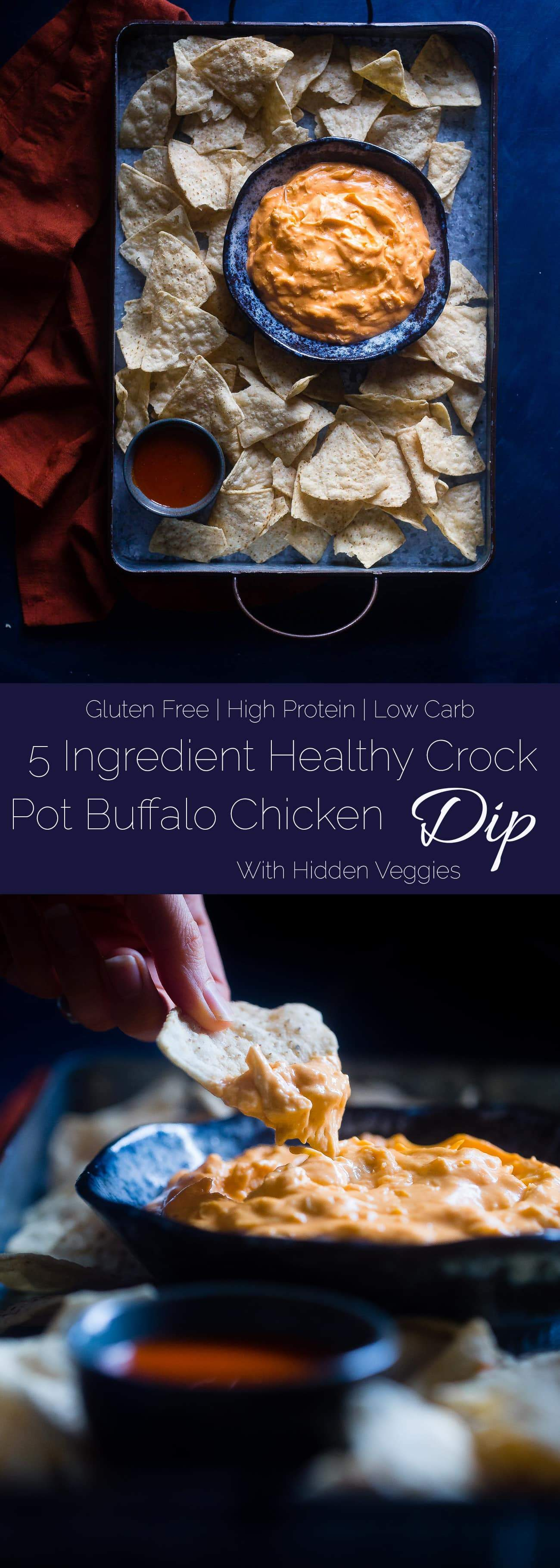 5 Ingredient Crock Pot Buffalo Chicken Dip with Cauliflower - This dip is made with cauliflower so it's packed with hidden veggies and extra creamy! It's a healthy, low carb and gluten free appetizer for game day! | Foodfaithfitness.com | @FoodFaithFit