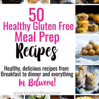 50 Gluten Free Healthy Meal Prep Recipes -Need healthy meal prep ideas for the week? I'm sharing 50 naturally gluten free meal prep recipes, from breakfast to dinner, to try along with FREE healthy weekly meal plans! | #Foodfaithfitness | #Glutenfree #Healthy #MealPrep #Mealplans