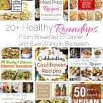20+ Healthy Roundups