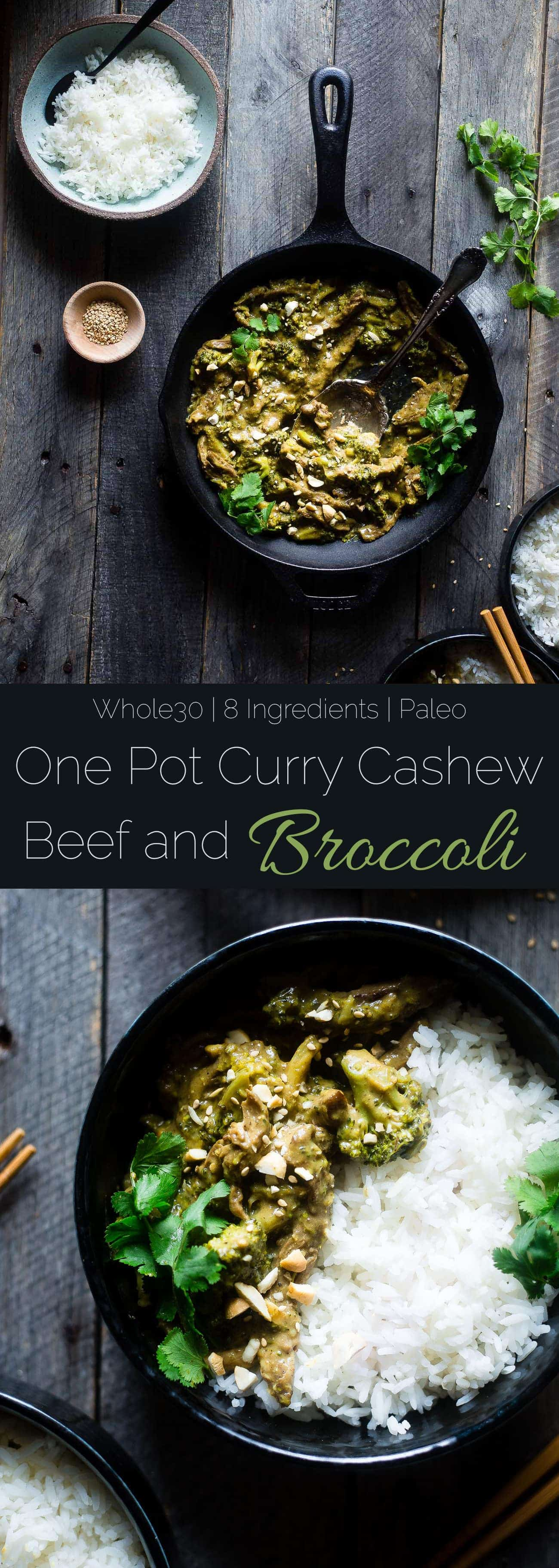 Whole30 Cashew Curry Beef and Broccoli - This quick and easy one pot curry beef and broccoli has creamy coconut milk and cashew butter! It's a healthy, low carb and whole30 approved weeknight meal! | Foodfaithfitness.com | @FoodFaithFit