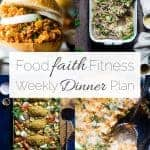 Food Faith Fitness Weekly Dinner Plan –  Week 1