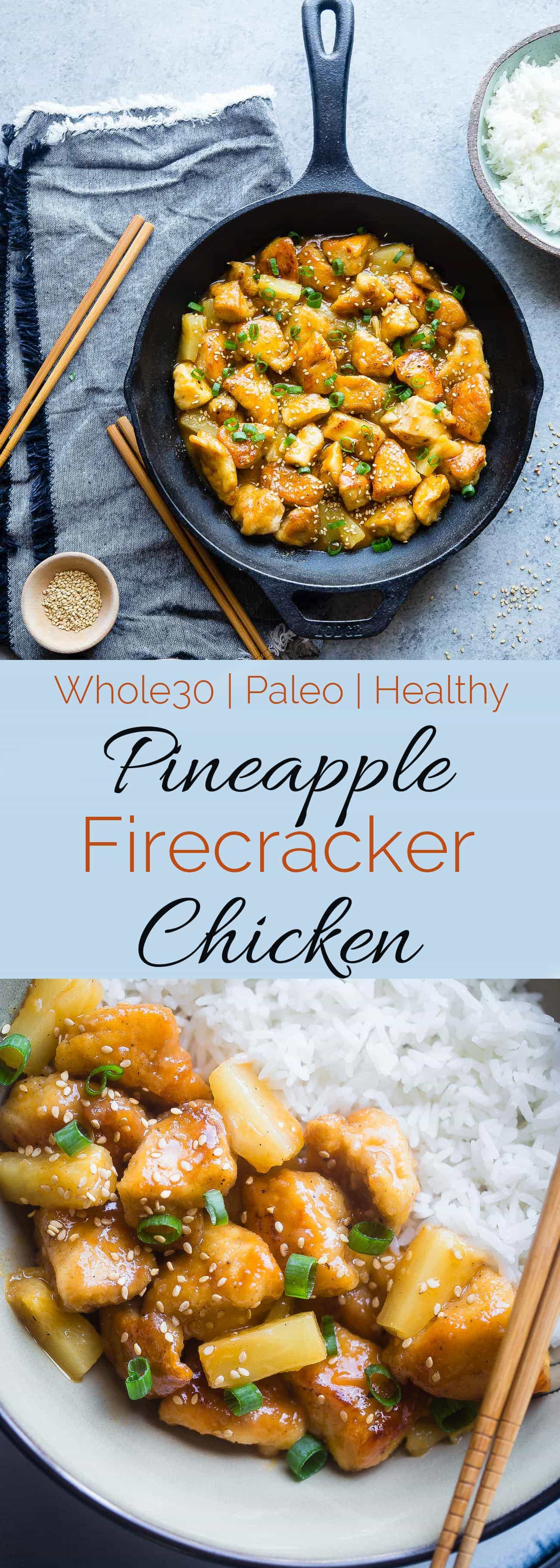 Whole30 Firecracker Pineapple Chicken - This healthy, sweet and spicy chicken is way better than takeout! A gluten free, paleo and whole30 compliant dinner that is always a crowd pleaser! | #Foodfaithfitness | #Paleo #Whole30 #Glutenfree #Healthy