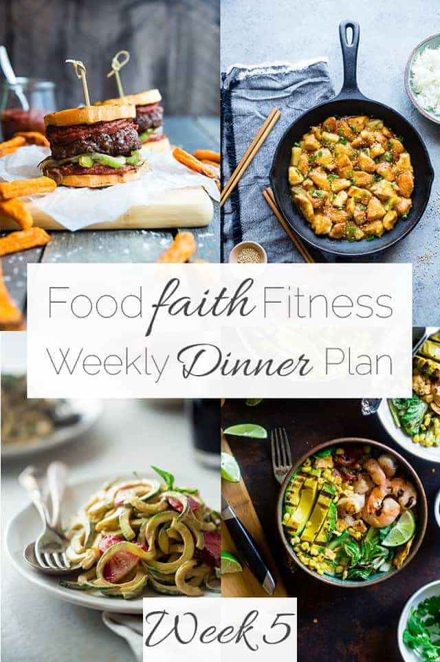 Food Faith Fitness Weekly Dinner Plan Week 5 - A week of healthy, gluten free dinner recipes all in one place that will please the whole family! No more wasting time searching the internet for the week! | FoodFaithFitness.com | @FoodFaithFit