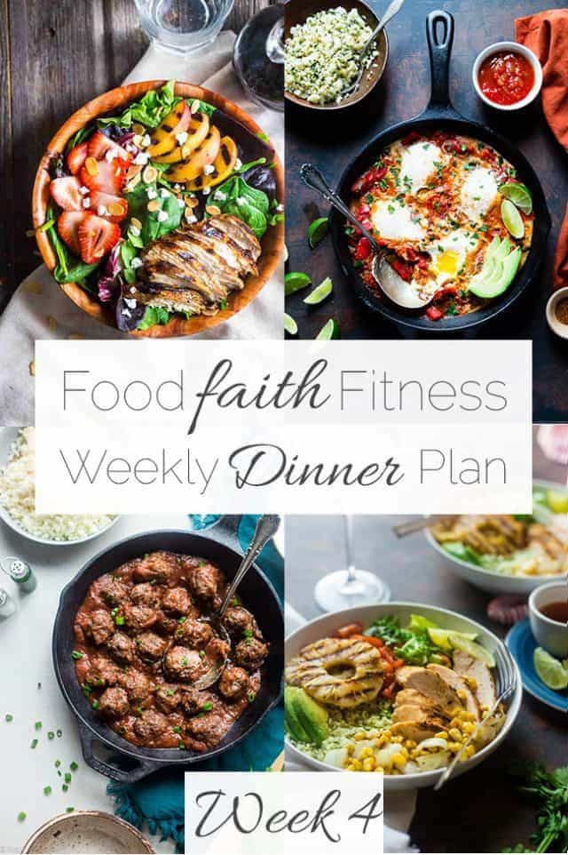 Food Faith Fitness Weekly Dinner Plan Week 4 - A week of healthy recipes all in one place, complete with a printable shopping list and nutrition information! | FoodFaithFitness.com | @FoodFaithFit