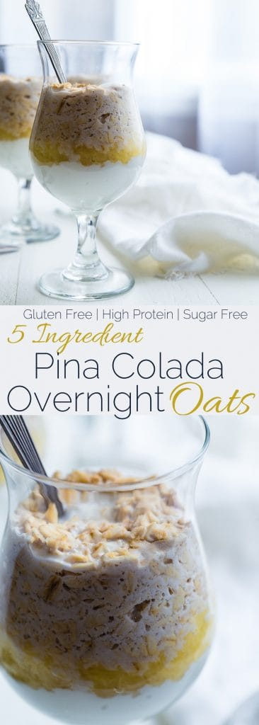 Collage image of Pina Colada Overnight Oats. Recipe on Foodfaithfitness.com
