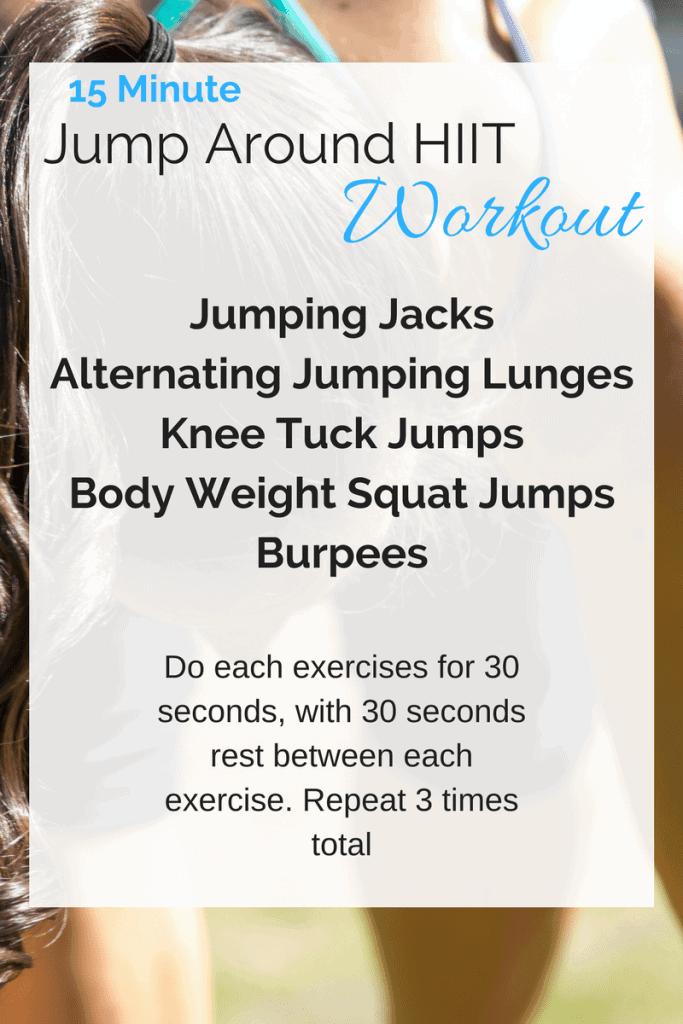 """15 Minute """"Jump Around"""" HIIT Workout -A high intensity workout, that requires no equipment, and will only take you 15 minutes! 
