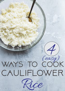 4 Easy Ways to Cook Cauliflower Rice - Ever wondered how to cook cauliflower rice without a microwave? Here are 4 simple and healthy ways to do it! | Foodfaithfitness.com | @FoodFaithFit