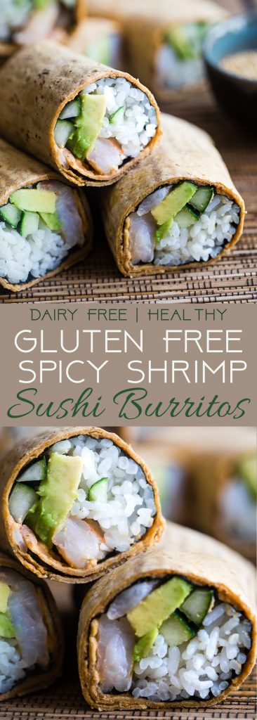 Gluten Free Spicy Shrimp Sushi Burritos -A quick and easy, healthy lunch recipe that is dairy free and has all the sushi taste, without all the work! Perfect for meal prep too!   Foodfaithfitness.com   @FoodFaithFit