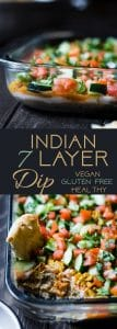 Healthy Indian 7 Layer Dip -The classic 7 layer dip recipe gets a healthy, Indian makeover! This dip is loaded with spicy, ethnic flavors and is gluten free and vegan friendly too! It's only 170 calories and perfect for game day! | Foodfaithfitness.com | @FoodFaithFit