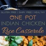Indian Chicken Rice Casserole -This dairy and gluten free casserole is made in one pot and has delicious Indian curry flavors! It's a quick and easy, healthy weeknight meal that freezes well and makes great leftovers! | Foodfaithfitness.com | @FoodFaithFit