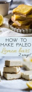 How To Make Paleo Lemon Bars -Ever wondered how to make healthy lemon bars? Learn two easy ways - baked and no bake - to make your favorite treat under 5 ingredients and gluten free, dairy and grain free!   Foodfaithfitness.com   @FoodFaithFit