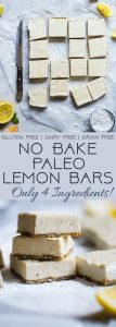 No Bake Paleo Lemon Bars - So creamy you won't believe they're gluten, grain, refined sugar and dairy free! They're only 4 ingredients, so easy to make and so delicious! | Foodfaithfitness.com | @FoodFaithFit