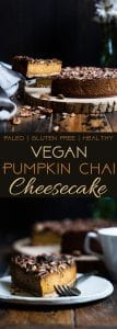 Vegan Pumpkin Chai Cheesecake -This dairy-free, gluten free pumpkin cheesecake is infused with spicy chai tea! It's an easy, healthy and paleo friendly show-stopping fall dessert! | Foodfaithfitness.com | @FoodFaithFit