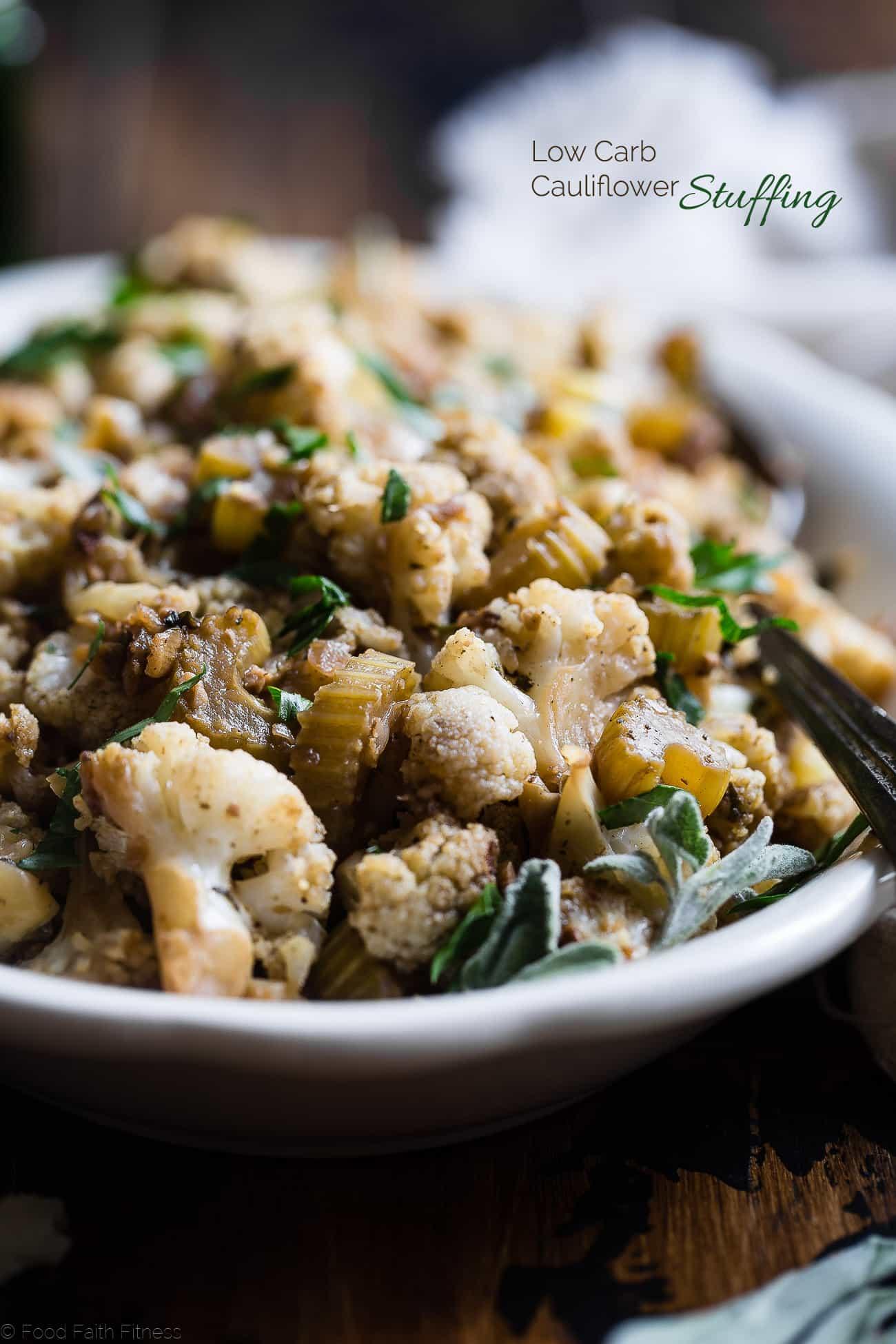 Cauliflower low carb paleo vegan stuffing food faith fitness for Vegetarian christmas stuffing