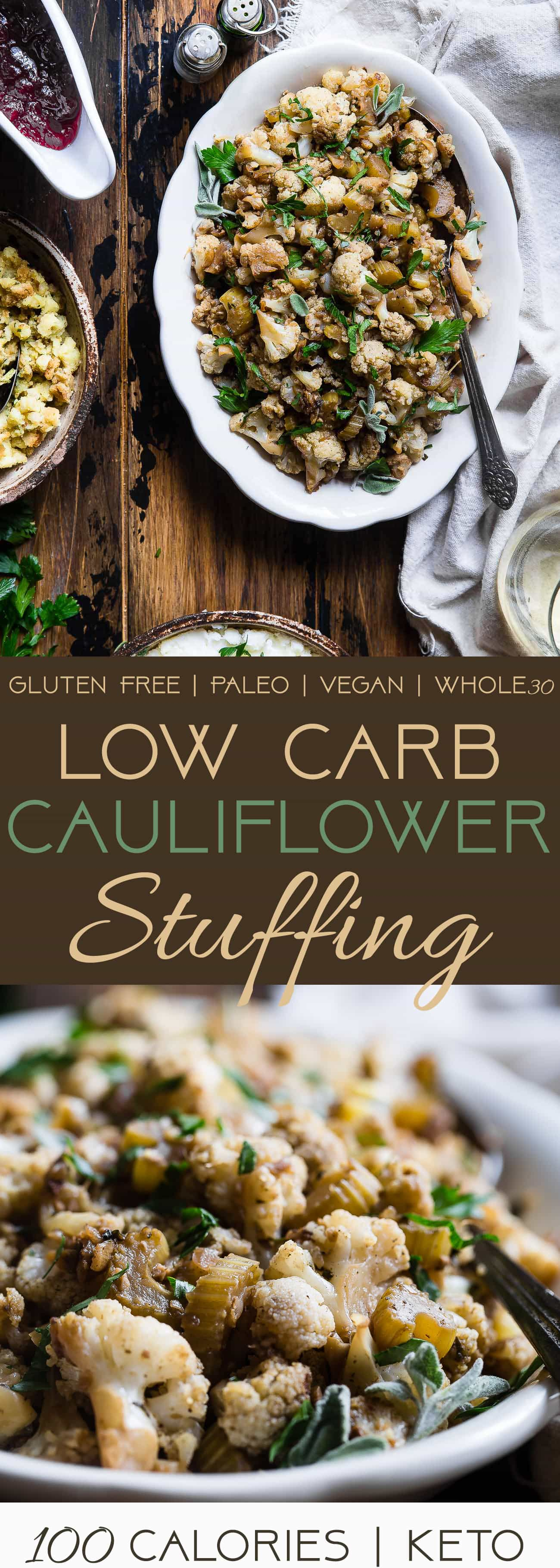 Low Carb Cauliflower Stuffing - Made entirely from vegetables but has all the flavor of traditional bread stuffing! It's super easy, whole30 compliant, paleo, vegan, gluten free and SO delicious! Perfect for Thanksgiving or Christmas! | Foodfaithfitness.com | @FoodFaithFit | low carb stuffing for turkey. Keto stuffing. Paleo stuffing. Low carb thanksgiving recipes. Low carb side dishes. low carb stuffing with cauliflower. grain free stuffing. gluten free stuffing. Healthy thanksgiving recipes.