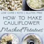How to Make Cauliflower Mashed Potatoes